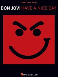 Bon Jovi: Have A Nice Day (PVG)