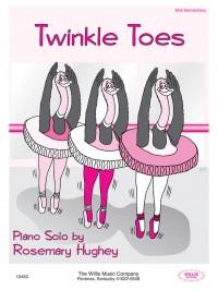 Rosemary Hughey: Twinkle Toes