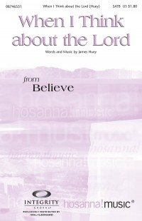 James Huey: When I Think About the Lord