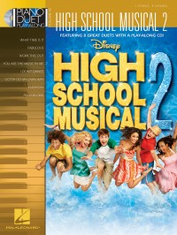 Piano Duet Play-Along Volume 18: High School Musical 2