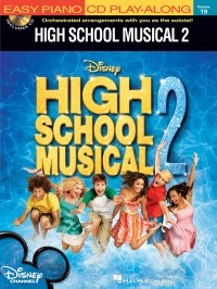Easy Piano Play-Along Volume 19: High School Musical 2 - (Book and CD)