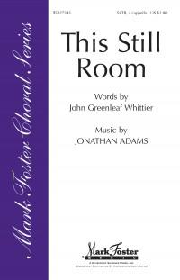 John Greenleaf Whittier_Jonathan Adams: This Still Room
