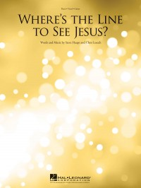 Chris Loesch_Steve Haupt: Where's the Line to See Jesus?