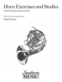 Earl Irons: Horn Exercises And Studies
