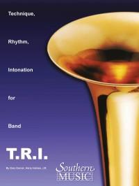 Garner, Haines and Mcentyre: T.R.I. Tri (Technique Rhythm Intonation)