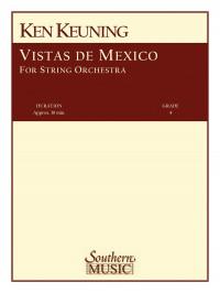 Ken Keuning: Vistas De Mexico