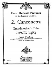 Jacob Weinberg: Four Hebraic Pictures (Canzonetta)