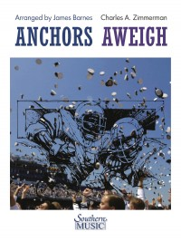 Charles Zimmerman: Anchors Aweigh