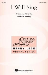 Darren S. Herring: I Will Sing