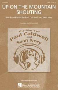 Paul Caldwell_Sean Ivory: Up on the Mountain Shouting