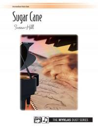 Susan Hill: Sugar Cane