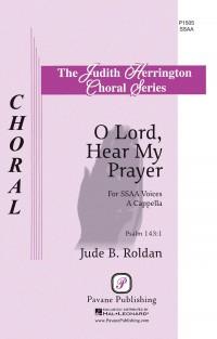 Jude Roldan: O Lord, Hear My Prayer