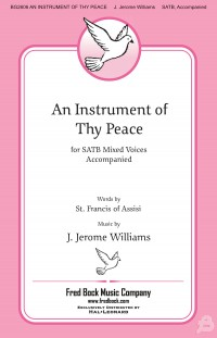 J. Jerome Williams: An Instrument of Thy Peace