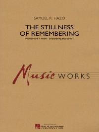 Samuel R. Hazo: The Stillness of Remembering