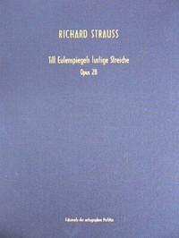 Strauss, R: Till Eulenspiegels lustige Streiche op. 28 AV op. 28 / TrV 171