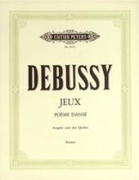 Debussy: Jeux - Poème dansé for orchestra