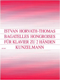 Horvath-Thomas, Istvan: Bagatelles hongroises