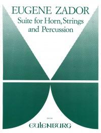 Zador, Eugène: Suite für Horn, Streicher und Perkussion