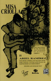Ariel Ramirez: Misa Criolla