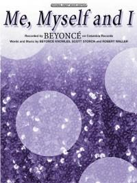 Beyoncé: Me, Myself and I