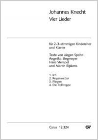 Johannes Knecht: Vier Lieder für Kinderchor