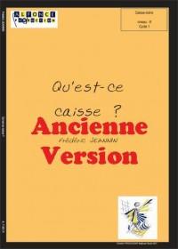 Frederic Jeannin: Qu'Est-Ce Caisse ? (Ancienne Version)