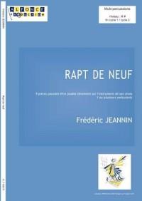 Frederic Jeannin: Rapt De Neuf