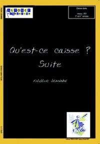 Frederic Jeannin: Qu'Est-Ce Caisse ? Suite