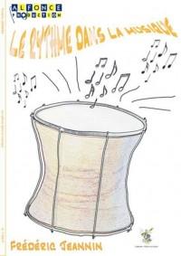 Frederic Jeannin: Le Rythme Dans La Musique