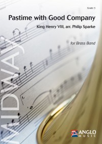 King Henry VIII: Pastime with Good Company