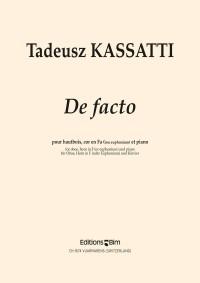Tadeusz Kassatti: De Facto