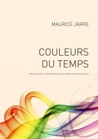 Maurice Jarre: Couleurs Du Temps