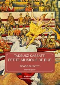 Tadeusz Kassatti: Petite Musique De Rue
