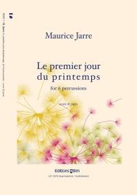 Maurice Jarre: Le Premier Jour Du Printemps