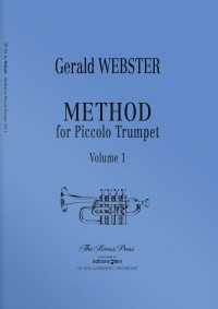 Gerald Webster: Method For Piccolo Trumpet Vol. 1