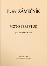 Evzen Zamecnik: Moto Perpetuo