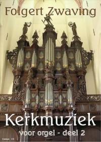 F.G. Zwaving: Kerkmuziek 2