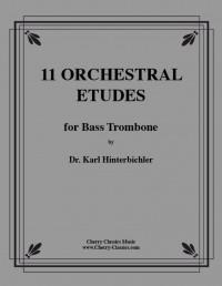 Karl Hinterbichler: 11 Orchestral Etudes for Bass Trombone