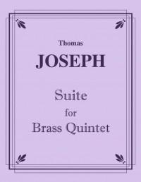 Thomas Joseph: Suite for Brass Quintet