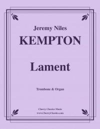 Jeremy Kempton: Lament for Trombone and Organ