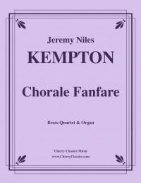 Jeremy Niles Kempton: Chorale Fanfare for Brass Quartet & Organ