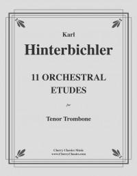 Karl Hinterbichler: 11 Orchestral Etudes for Tenor Trombone