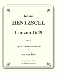 Johann Hentzschel: Canzon 1649 for 8-part Trombone Ensemble