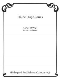 Elaine Hugh-Jones: Songs Of War