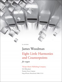 James Woodman: Eight Little Harmonies and Counterpoints
