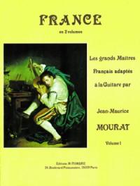 Jean-Maurice Mourat: Les grands maîtres : France Vol.1