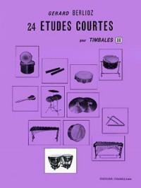 Gérard Berlioz: Etudes courtes (24) Vol.H