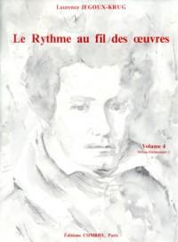 Laurence Jegoux-Krug: Le Rythme au fil des oeuvres Vol. 4