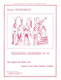 Romain Worschech: Evocation espagnole Op.74