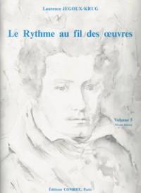 Laurence Jegoux-Krug: Le Rythme au fil des oeuvres Vol. 5